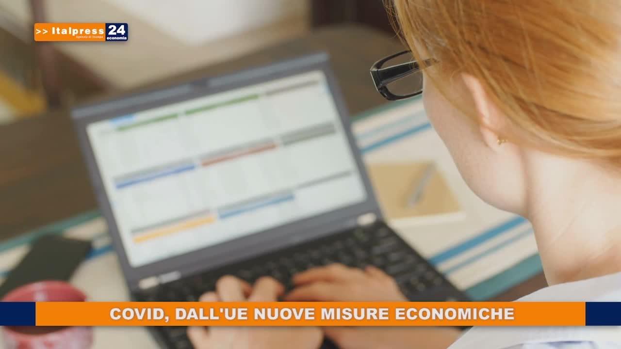 Covid, dall'Ue nuove misure economiche