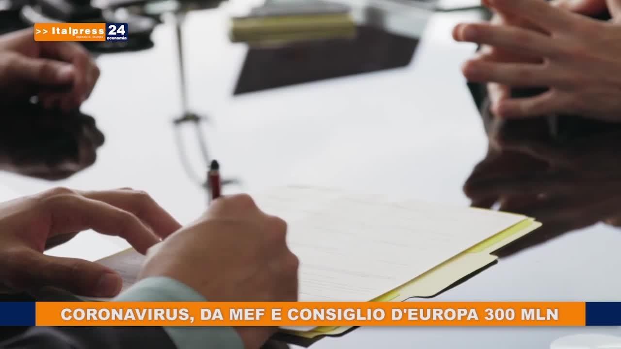 Coronavirus, da Mef e Consiglio d'Europa 300 mln